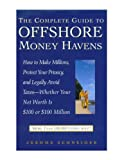 The Complete Guide to Offshore Money Havens, Jerome Schneider, 0761504516
