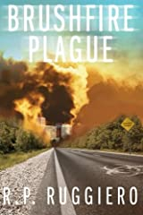 Brushfire Plague (Volume 1) Paperback