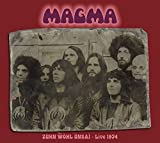 Zuhn Wol Unsai: Live 1974 by Magma (2014-07-08)