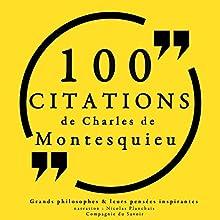 100 citations de Montesquieu | Livre audio Auteur(s) : Charles de Montesquieu Narrateur(s) : Nicolas Planchais