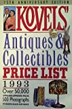 Kovels' Antiques and Collectibles Price List 1993, Ralph M. Kovel and Terry H. Kovel, 051759109X