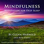Mindfulness Meditation for Deep Sleep | Glenn Harrold,Russ Davey