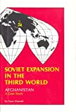 Soviet Expansion in the Third World, Nasir Shansab, 0910155070