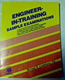 Engineer-in-Training Sample Examinations, Lindeburg, Michael R., 0912045248