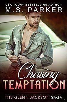 Chasing Temptation (The Glenn Jackson Saga Book 2) by [Parker, M. S.]