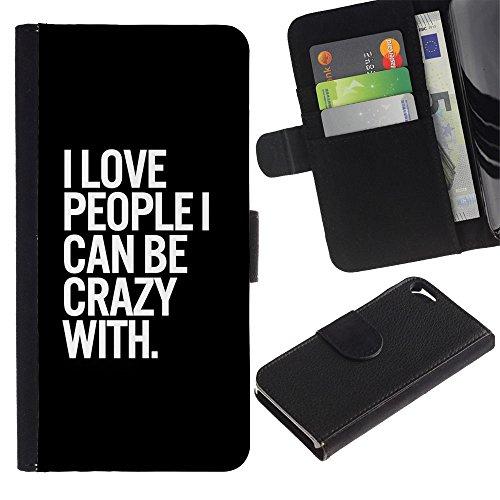 Paccase / Flip Cuir Portefeuille Housse Fente pour Carte Coque Étui de Protection pour - Crazy Quote Black White Life - Apple Iphone 5 / 5S