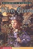 The Silver Crown, Robert C. O'Brien, 0689841116