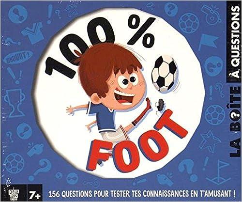 Livre gratuits LA BOÎTE À QUESTIONS 100 % FOOT pdf ebook