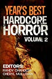 img - for Year's Best Hardcore Horror Volume 2 book / textbook / text book