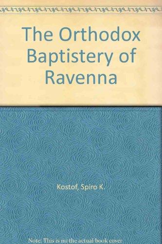 The Orthodox Baptistery of Ravenna