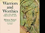 img - for Warriors and Worthies, Arms and Armor Through the Ages book / textbook / text book