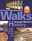Walks Through Britain's History, Automobile Association Staff, 0393323501