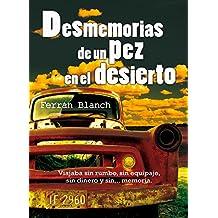 Desmemorias de un pez en el desierto (Spanish Edition)