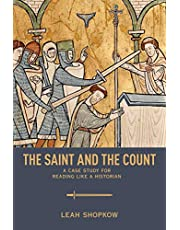 The Saint and the Count: A Case Study for Reading like a Historian