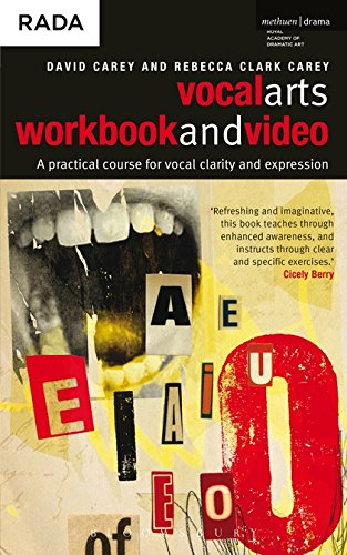 Vocal Arts Workbook and Video: A practical Course for Developing the Expressive Range of Your Voice, Vol. 1