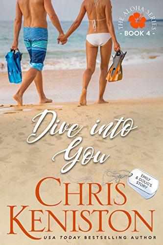 (Dive into You: Navy Hero Doug (Aloha Series Book 4) )