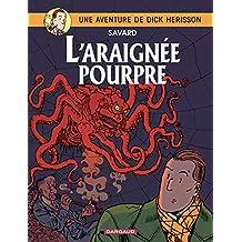 Dick Hérisson 11 : L'araignée pourpre