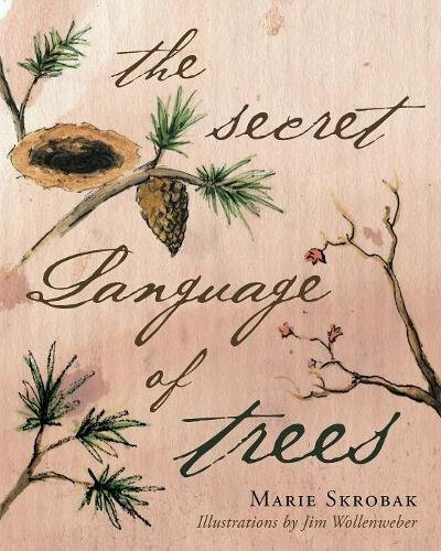 The Secret Language of Trees by Fulton Books