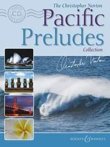 The Christopher Norton Pacific Preludes Collection: Book with CD