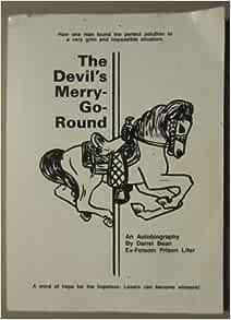 The Devil's Merry-Go-Round: Bean, Darrel: Amazon.com: Books