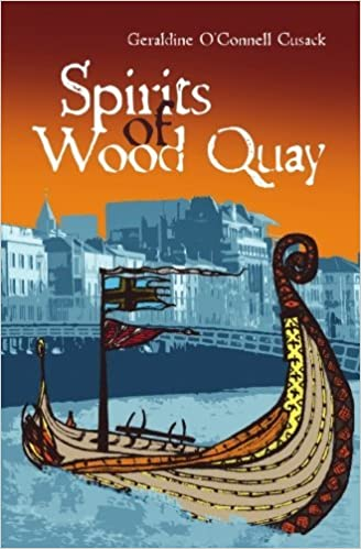 Book Spirits of Wood Quay by Geraldine O'Connell Cusack (2009-12-09)