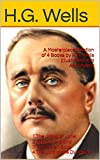 A Masterpieceollection of 4 Books by H.G. Wells (Illustrated and Annotated): 1.The Jilting of Jane 2.Æpyornis Island 3.The Stolen Body 4.The Lord of the Dynamos