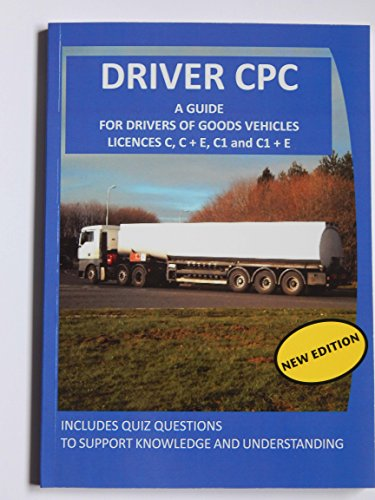 Driver CPC: A Guide for Drivers of Goods Vehicles
