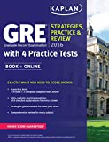 GRE 2016 Strategies, Practice, and Review with 4 Practice Tests: Book + Online (Kaplan Test Prep)