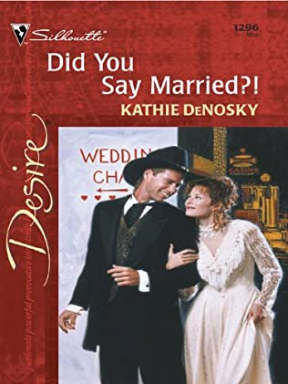 book cover of Did You Say Married?!