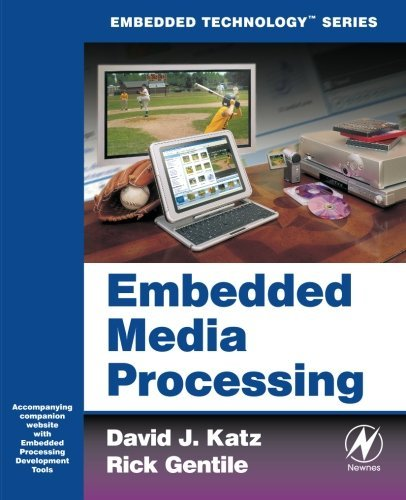 Download Embedded Media Processing (Embedded Technology) Pdf