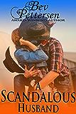 A SCANDALOUS HUSBAND, Contemporary Western Romance