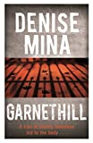 Front cover for the book Garnethill by Denise Mina