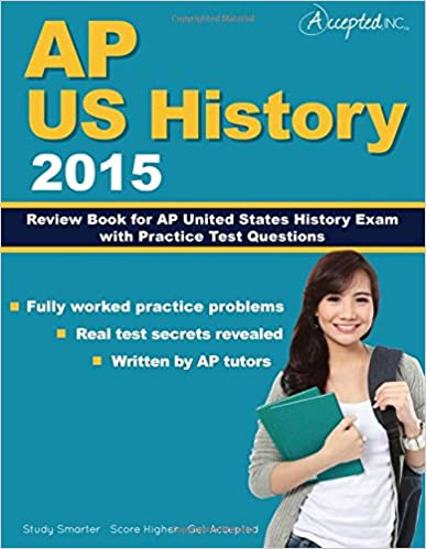 Ap us history 2015 review book for ap united states history exam ap us history 2015 review book for ap united states history exam with practice test questions fandeluxe Images