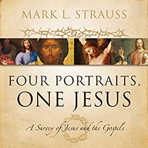 Four Portraits, One Jesus (Audio Lectures) Lecture