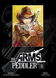 The Arms Peddler, Tome 3 par Kyoichi Nanatsuki