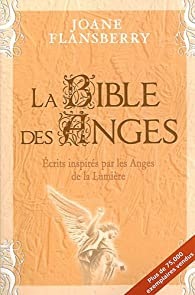 Bible des Anges (la) par Joane Flansberry