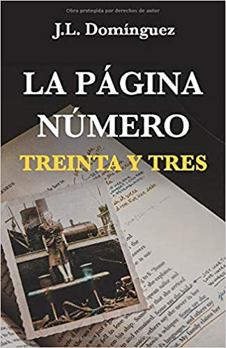 Book's Cover of La página número treinta y tres (Español) Tapa blanda – 13 septiembre 2019
