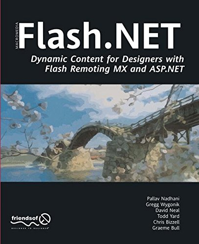 Flash.NET - Dynamic Content for Designers with Flash Remoting MX and ASP.NET