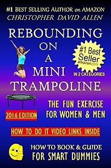 REBOUNDING MINI TRAMPOLINE EXERCISE Rebounder ebook product image