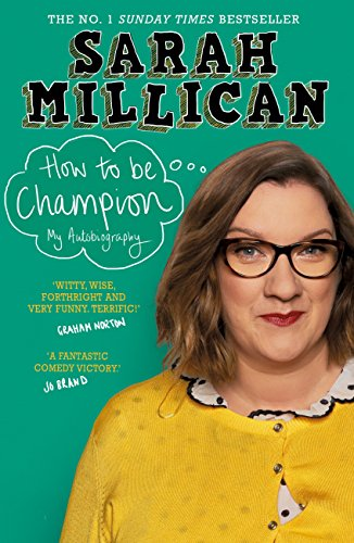 How to be Champion: The No.1 Sunday Times Bestselling Autobiography (Actors No One Wants To Work With)