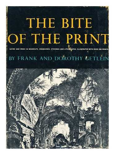 (The Bite of the Print; Satire and Irony in Woodcuts, Engravings, Etchings, Lithographs and Serigraphs)