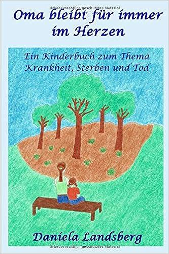 Amazonfr Oma Bleibt Für Immer Im Herzen Ein Kinderbuch