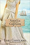 img - for Amelia and the Captain (Sisters of Mercy Flats) book / textbook / text book
