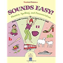 Sounds Easy: Phonics, Spelling, and Pronunciation Practice