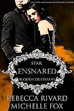 Ensnared: Star (Blood Courtesans)