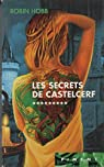 L'Assassin royal, Tome 9 : Les secrets de Castelcerf par Hobb