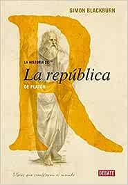 La historia de La República de Platón 10 LIBROS QUE