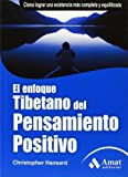 img - for El enfoque tibetano del pensamiento positivo: Como lograr una existencia mas completa y equilibrada by Christopher Hansard (2003-07-15) book / textbook / text book