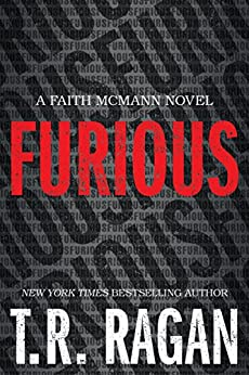 Furious (Faith McMann Trilogy Book 1) by [Ragan, T.R.]