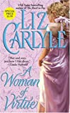 A Woman of Virtue, Liz Carlyle, 1416510605
